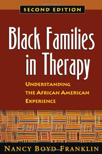 Search : Black Families in Therapy: Understanding the African American Experience