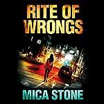 Rite of Wrongs | Mica Stone