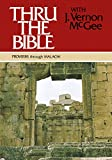 Thru the Bible, Vol. 3: Proverbs-Malachi