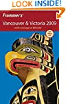 Frommer's Vancouver and Victoria 2009