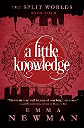 A Little Knowledge: The Split Worlds - Book Four