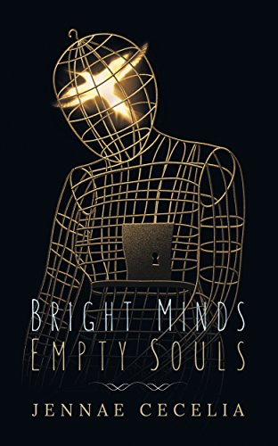 Bright Minds Empty Souls
