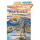 War Eagle: Texas Cherokee
