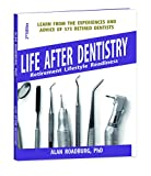 Life After Dentistry: Retirement Lifestyle Readiness
