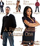 A Family Affair: Volume One (One Reason Publications Presents Book 1)