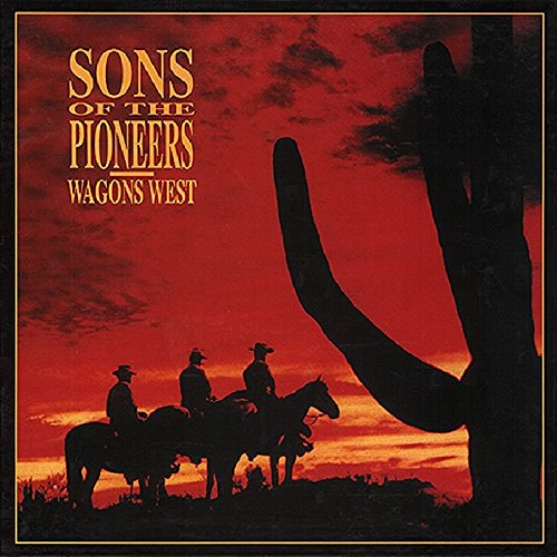 Wagons West: Complete Recordings 1945-1954 by Sons Of The Pioneers