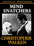 Mind Snatchers - Digitally Remastered