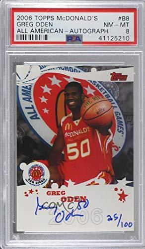 Greg Oden Graded PSA 8 NM-MT #25/100 (Basketball Card) 2007-08 Topps Echelon - McDonald's All-American Autographs - [Autographed] #B8