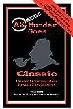 AZ Murder Goes . . . Classic, Catherine Aird, 1890208086