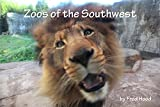 Zoos of the Southwest offers