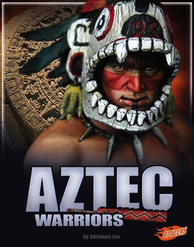 Aztec Warriors (Legendary Warriors)