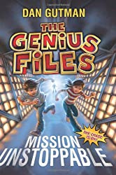 The Genius Files: Mission Unstoppable (Genius Files (Quality))