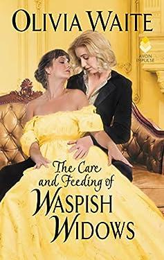 The Care and Feeding of Waspish Widows: Feminine Pursuits