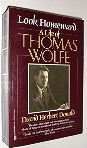 image for Look Homeward: A Life of Thomas Wolfe