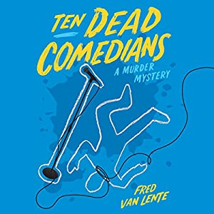 Ten Dead Comedians Audiobook