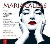 Maria Callas sings The Greatest Arias: Rigoletto / La Gioconda / Lucia di Lammermoor / Madama Butterfly