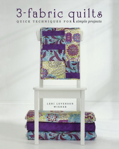 3-Fabric Quilts: Quick Techniques for Simple Projects (Books Memory Makers Publications)
