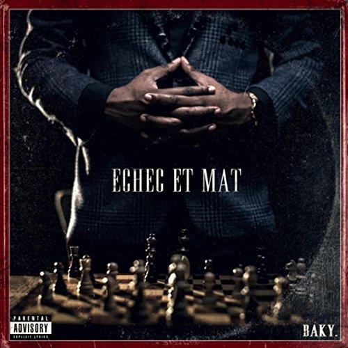 Echec Et Mat [Explicit]