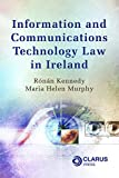 Information and Communications Technology Law in Ireland