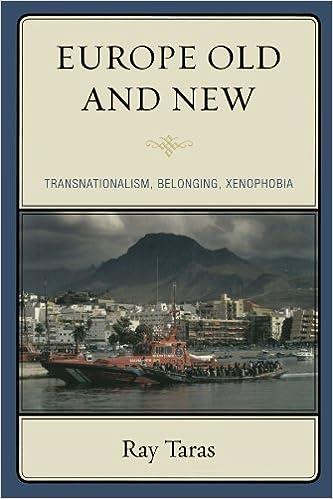 Kostenloser Download von Hörbüchern für MP3 Europe Old and New: Transnationalism, Belonging, Xenophobia by Ray Taras PDF iBook