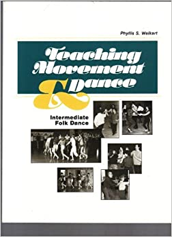 Teaching Movement and Dance: Intermediate Folk Dance