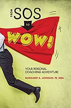 From SOS to WOW!: Your Personal Coaching Adventure by [Johnson, Margaret]