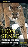 img - for Lion Sense, 2nd: Traveling and Living Safely in Mountain Lion Country (Kestrel) book / textbook / text book