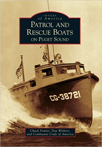 Patrol and Rescue Boats on Puget Sound (Images of America)