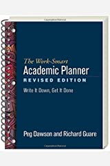 The Work-Smart Academic Planner, Revised Edition: Write It Down, Get It Done Spiral-bound