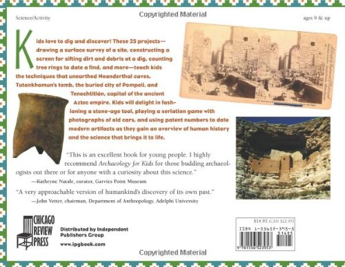 Archaeology for Kids: Uncovering the Mysteries of Our Past, 25 Activities (For Kids series) by Chicago Review Press (Image #1)