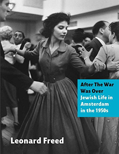 Download After The War Was Over: Jewish Life in Amsterdam in the 1950s pdf epub