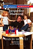 Dad By Default by Jacqueline Diamond front cover