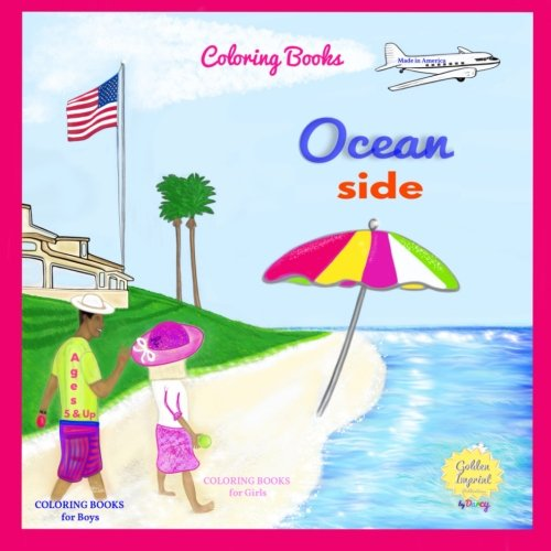 Coloring Books: COLORING BOOKS for Girls, COLORING BOOKS for Boys, MADE IN AMERICA