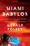Miami Babylon, Gerald Posner, 1416576568