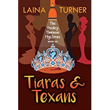 Tiaras & Texans (The Presley Thurman Mystery Series Book 6)