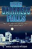 When Darkness Falls, Docia S. Williams, 1556225369