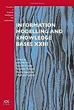 Information Modelling and Knowledge Bases XXIII, J. Henno, Y. Kiyoki, T. Tokuda, H. Jaakkola, N. Yoshida, 1607509911