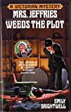 Mrs. Jeffries Weeds the Plot (Victorian Mystery) by  Emily Brightwell in stock, buy online here