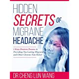 Hidden Secrets of Migraine Headache: 5 Keys Dentist Possess in Providing You Lasting Migraine and Other Chronic Pain Relief
