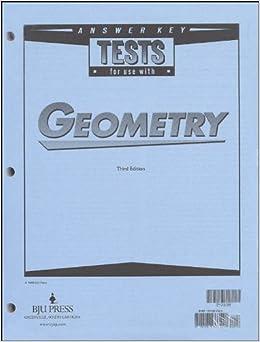 Geometry Tests Answer Key Grd 10 3rd Edition: EdD Ron