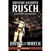 Diving into the Wreck: A Diving Novel (The Diving Series Book 1)