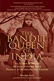The Bandit Queen of India, Phoolan Devi, 1592286410