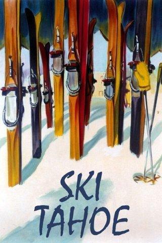 Ski Skiing Tahoe Lake Travel Tourism Fine Winter Sport 24