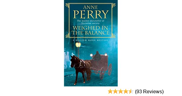 Amazon Weighed In The Balance William Monk Mystery Book 7 A