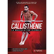 Callisthénie - La musculation globale (MUSCULATION ET) (French Edition)