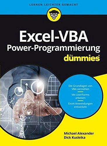 Excel-VBA Power-Programmierung für Dummies Taschenbuch – 14. September 2016 Michael Alexander Rainer G. Haselier Judith Muhr Wiley-VCH