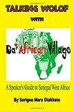 Talking Wolof with Da' African Village, Serigne Diakhate, 0615882161