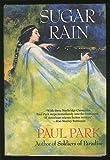 Sugar Rain, Paul Park, 1557100292
