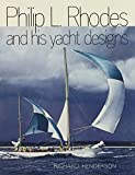 : Philip L. Rhodes and His Yacht Designs