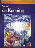 Willem De Kooning, David Cateforis, 0847817865